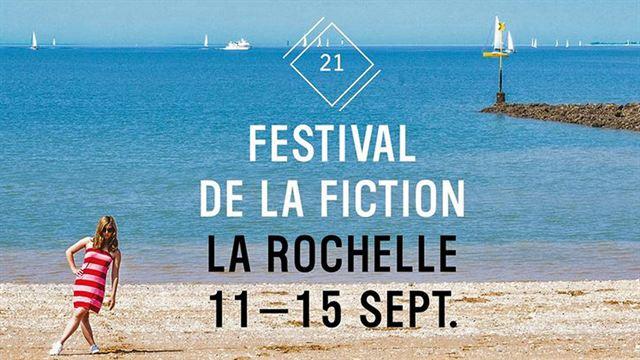 Découvrez le programme du festival de la fiction tv de la rochelle, les personnalités présentes et notre dispositif spécial