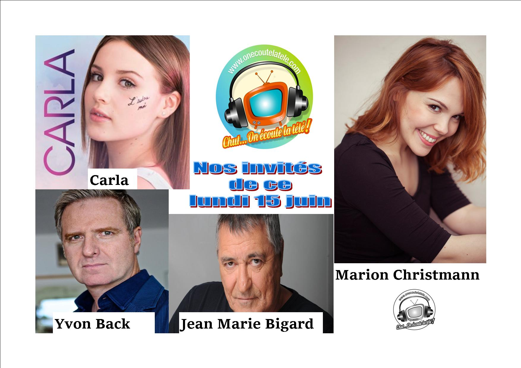 Voici nos émissions de ce lundi 15 juin en podcast avec Carla, Yvon Back, Marion Christmann, Sandra Perrin et jean Marie Bigard