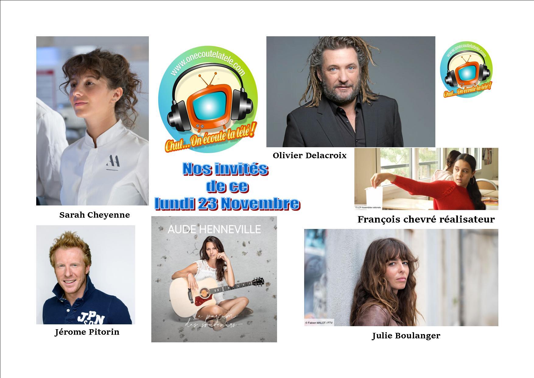 Aude Henneville, Julie Boulanger, Sarah Cheyenne, Olivier Delacroix et Jérome Pitorin lundi 23 novembre dans Chut on écoute la télé