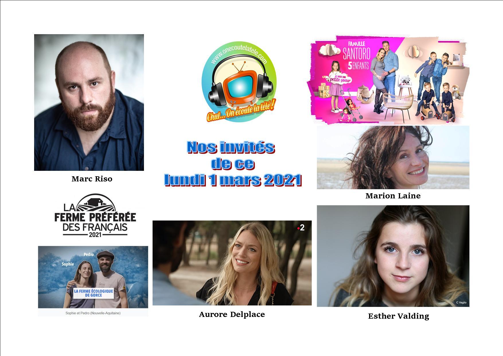 Voici nos émissions Chut on écoute la télé de ce lundi 1 Mars avec Marc Riso, Esther Valding, Aurore Delplace, la Famille Santoro, Marion Laine et la ferme préférée des Français