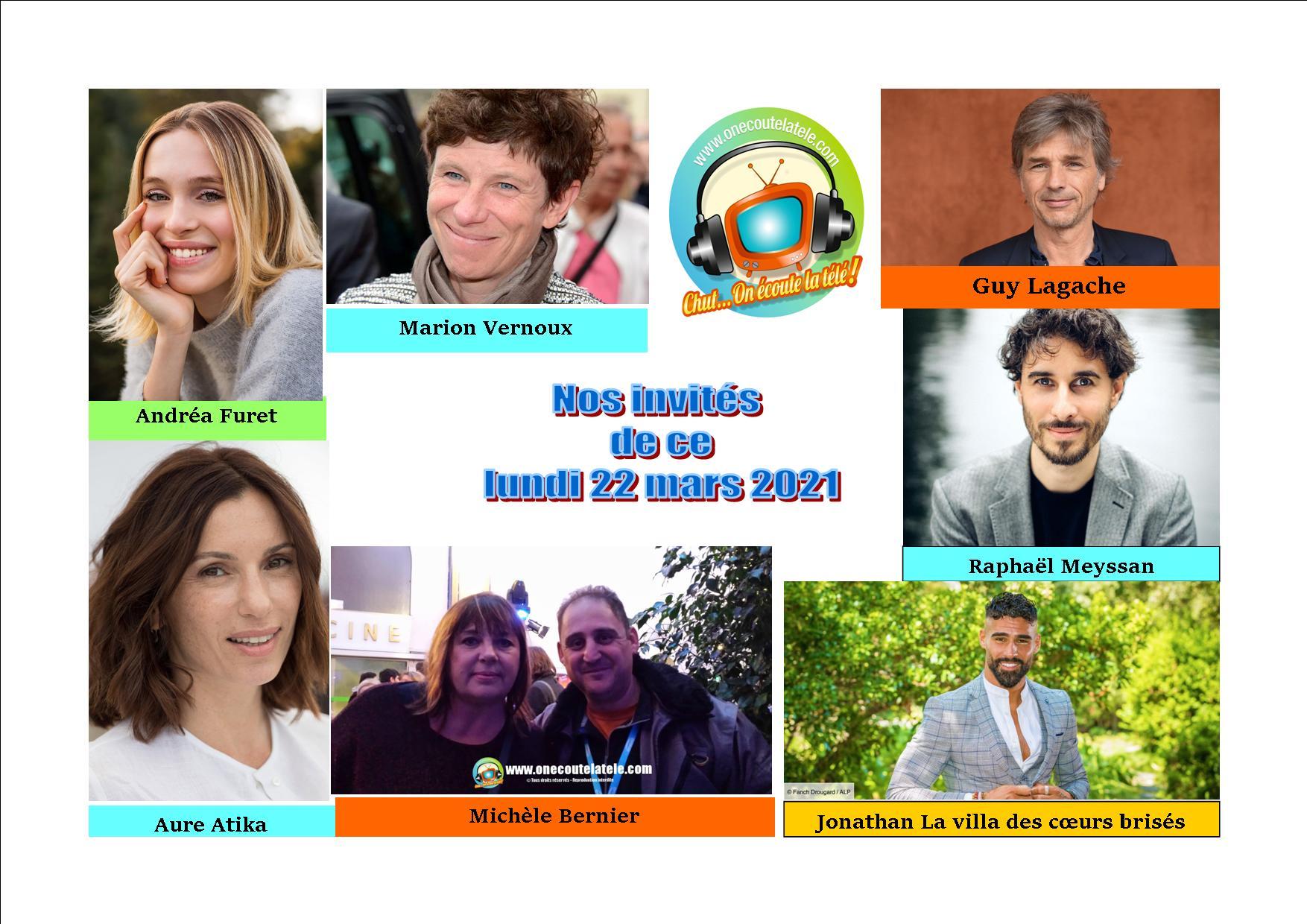 Voici nos émissions Chut on écoute la télé de ce lundi 22 mars avec Michèle Bernier, Guy Lagache, Aure Atika, Jonathan de la villa, et Raphael Meyssan